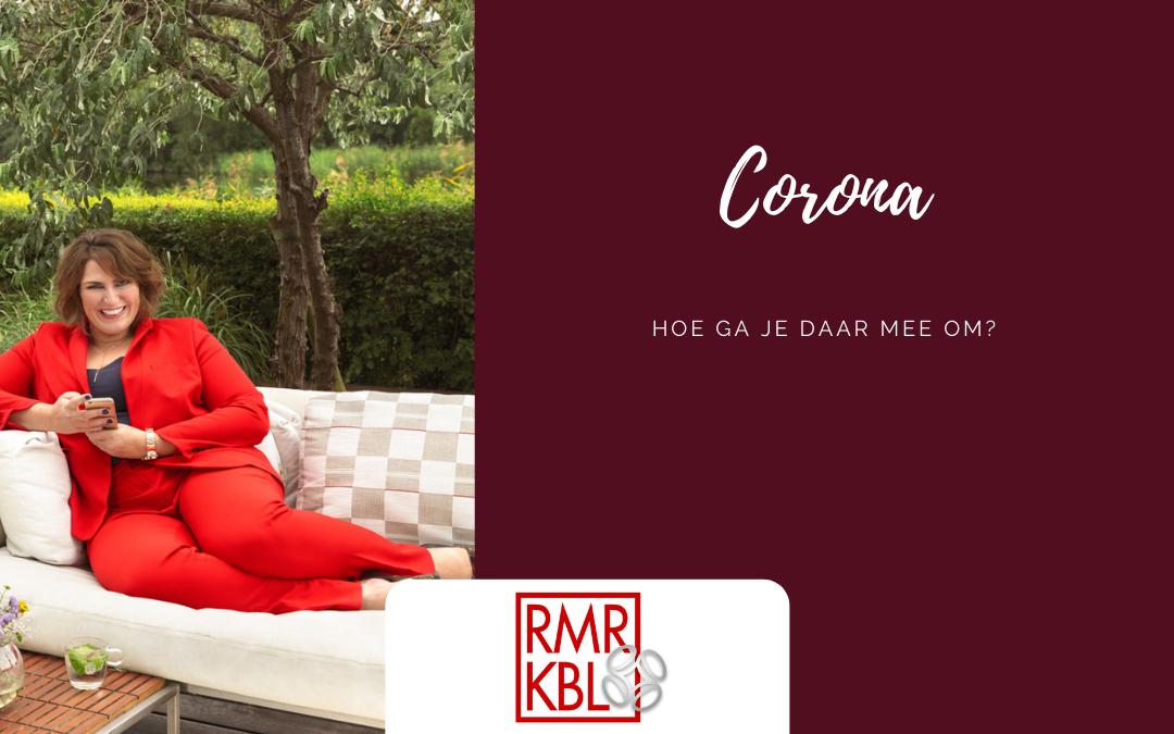 Hoe ga je om met Corona? | RMRKBL