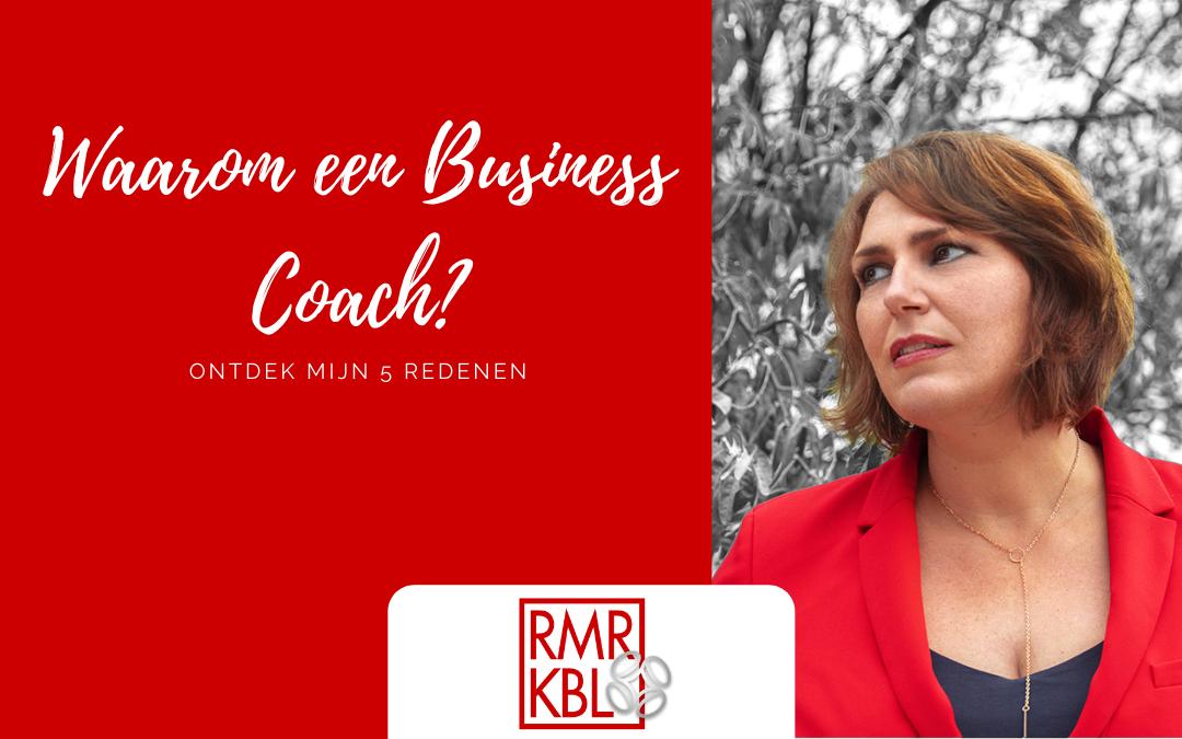 Waarom een businesscoach? Dit zijn mijn 5 redenen